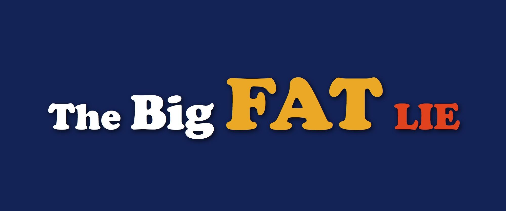 Big-Fat-Lie-Pic-in-JPEG