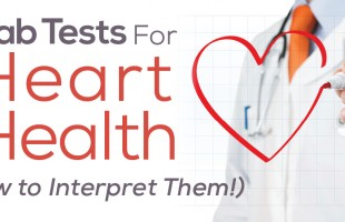 5 Lab Tests for Nutrition Dietitian Weight Coaching Health Heart Health and How to Interpret Them