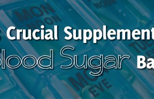 DC 5 Crucial Supplements for Nutrition Dietitian Weight Minnesota Coaching Blood Sugar Balance
